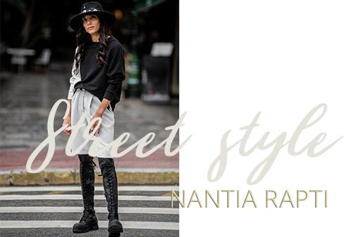 Street style with Nantia Rapti